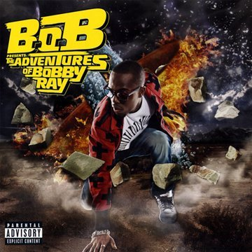 B.O.B. Presents - The Adventures of Bobby Ray